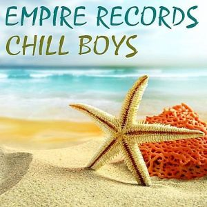 Empire Records - Chill Boys (MP3)