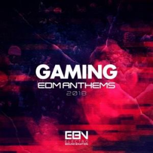 VA - Gaming EDM Anthems 2018 (MP3)
