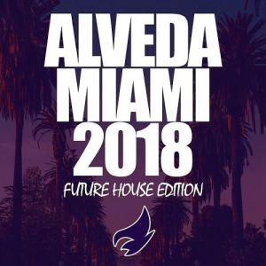Alveda Miami (Future House Edition) (MP3)