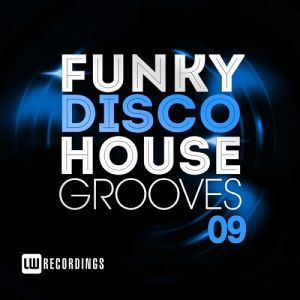 Funky Disco House Grooves Vol.09 (MP3)