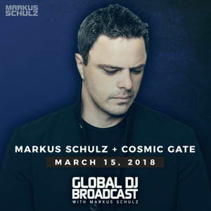 Markus Schulz - Global DJ Broadcast: Cosmic Gate Гостевой микс 15 Марта (MP3)