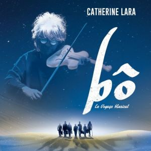 Catherine Lara - Bô, le voyage musical (MP3)
