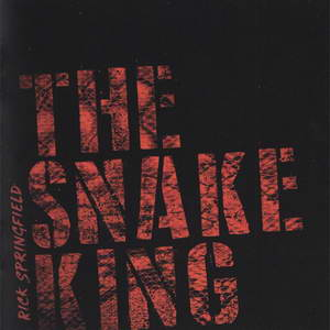 Rick Springfield - The Snake King (MP3)
