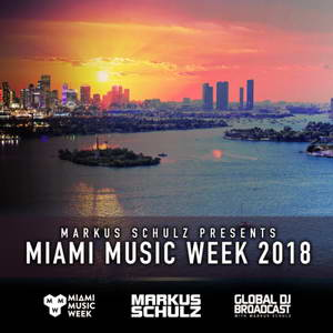 Global DJ Broadcast: Markus Schulz Miami Music Week Edition 23 Марта (MP3)