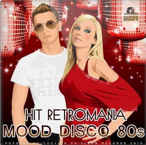Hit Retromania: Mood Disco 80s (MP3)