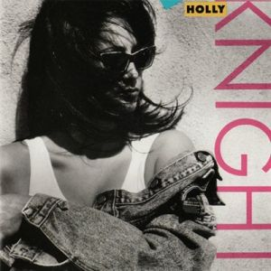 Holly Knight - Holly Knight
