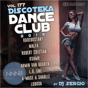 Дискотека 2018 Dance Club Vol. 177