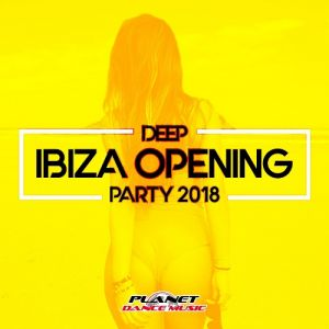 Deep Ibiza Opening Party (MP3)