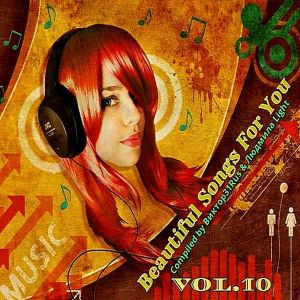 Beautiful Songs For You Vol.10