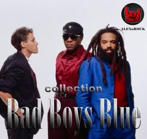 Bad Boys Blue - Collection (MP3)
