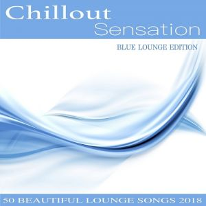 Chillout Sensation (Blue Lounge Edition)