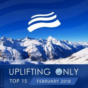 Uplifting Only Top 15: February