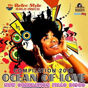 Ocean Of Love: New Generation Italo Disco (MP3)