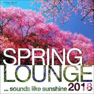 Spring Lounge 2018 Sounds Like Sunshine