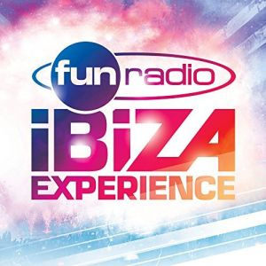 Fun Radio Ibiza Experience (MP3)