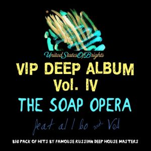 The Soap Opera & al l bo - Vip Deep Album Vol. IV