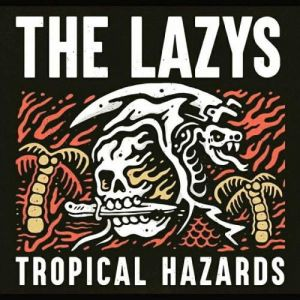 The Lazys - Tropical Hazards (MP3)