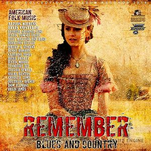 Remember: American Blues And Country