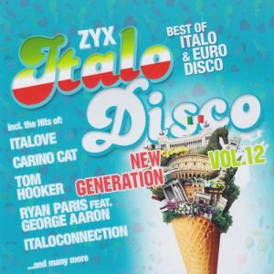 ZYX Italo Disco New Generation Vol.12 (FLAC)