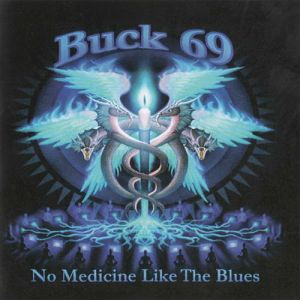 Buck69 - No Medicine Like The Blues (MP3)
