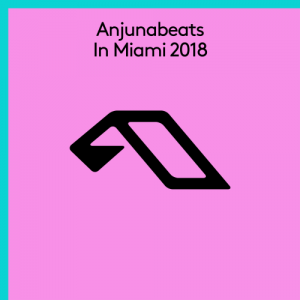 Anjunabeats in Miami