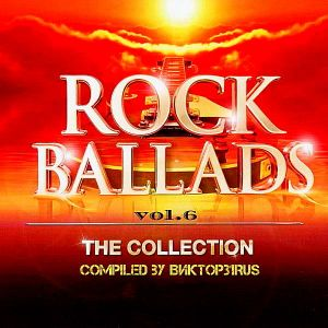 Beautiful Rock Ballads Vol.6 [Compiled by Виктор31Rus] (FLAC)