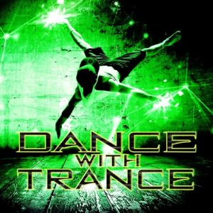 Dance With Trance