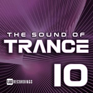 The Sound Of Trance Vol.10
