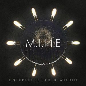 M.I.N.E (Marcus Meyn of Camouflage) - Unexpected Truth Within