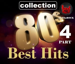 Best Hits 80s from ALEXnROCK [04] (MP3)