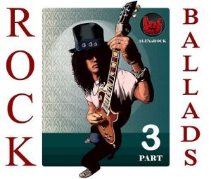 Rock Ballads Collection from ALEXnROCK part 3