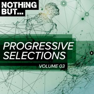 Nothing But... Progressive Selections Vol.03 (MP3)