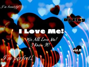 Dj Zloy - I Love Me vol.8