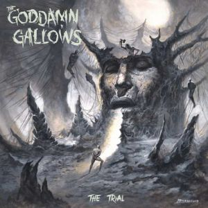 The Goddamn Gallows - The Trial