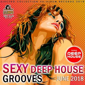 Sexy Deep House Grooves