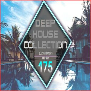Deep House Collection Vol.175