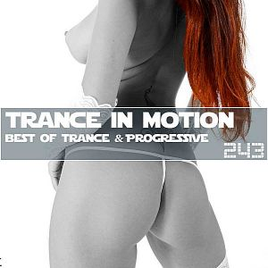 Trance In Motion Vol.243