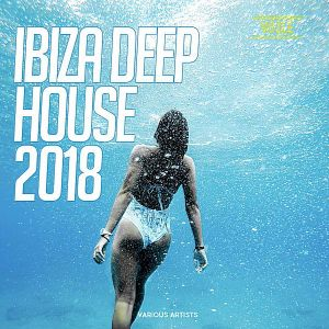 Ibiza Deep House 2018 (MP3)