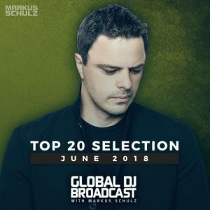 Global DJ Broadcast: Top 20 June (FLAC)
