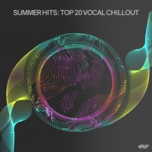 Summer Hits: Top 20 Vocal Chillout