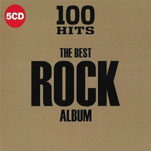 100 Hits The Best Rock Album (FLAC)