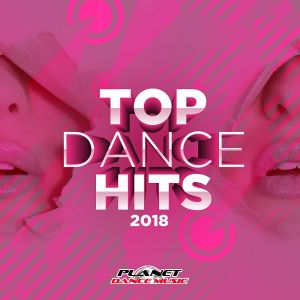 Top Dance Hits 2018 (MP3)