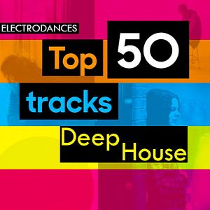 Top50 Тracks: Deep House