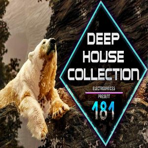 Deep House Collection Vol.181