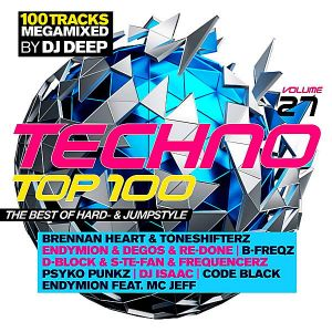 Techno Top 100 Vol.27 The Best Of Hard-& Jumpstyle [Mixed by DJ Deep]