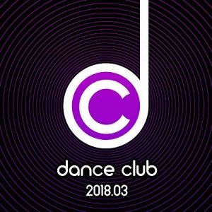 Dance Club 2018.03 (MP3)