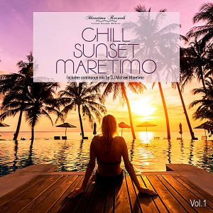 Chill Sunset Maretimo Vol.1: The Premium Chillout Soundtrack