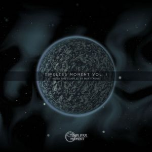 Timeless Moment, Vol. 01 [Mixed and Compiled by Morttagua]
