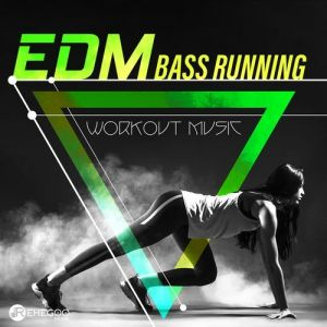 EDM Bass Running [Workout Music]