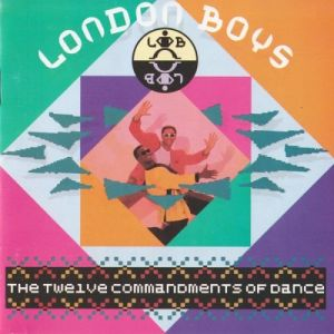 London Boys - The Twelve Commanments Of Dance (MP3)